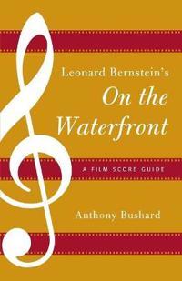 Leonard Bernstein's on the Waterfront