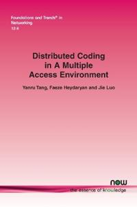 Distributed Coding in A Multiple Access Environment