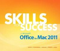 Skills for Success with Office for MAC 2011
