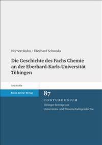 Die Geschichte des Fachs Chemie an der Eberhard-Karls-Universität Tübingen