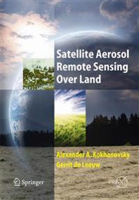Satellite Aerosol Remote Sensing Over Land