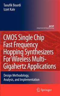 CMOSs Single Chip Fast Frequency Hopping Synthesizers for Wireless Multi-Gigahertz Applications