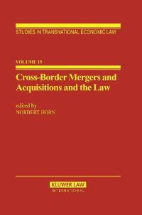 Cross-Border Mergers and Acquisitions and the Law