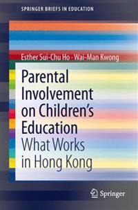 Parental Involvement on Childrenæs Education