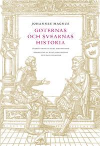 Johannes Magnus - Goternas och svearnas historia