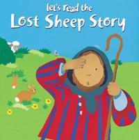 Let's Read the Lost Sheep Story - Lois Rock - böcker (9780745949321)     Bokhandel