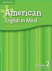 American English in Mind Level 2 Testmaker