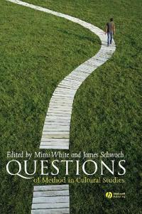 Questions of Method in Cultural Studies