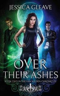 OVER THEIR ASHES