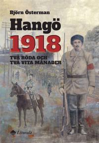 Hangö 1918 - Två röda och två vita månader -  pdf epub