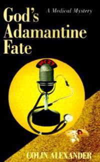 God's Adamantine Fate