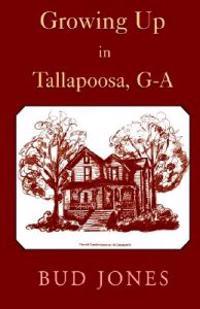 Growing Up in Tallapoosa, Ga