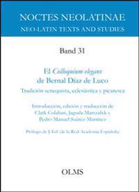El Colloquium elegans de Bernal Díaz de Luco