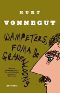 Wampeters Foma and Granfalloons