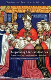 Negotiating Clerical Identities