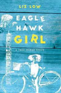 Eagle Hawk Girl