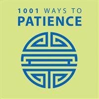 1001 Ways to Patience