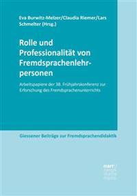Rolle und Professionalität von Fremdsprachenlehrpersonen