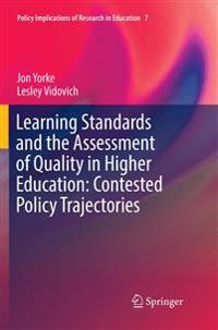 Learning Standards and the Assessment of Quality in Higher Education