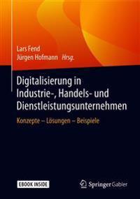 Digitalisierung in Industrie-, Handel- Und Dienstleistungsunternehmen + Ereference