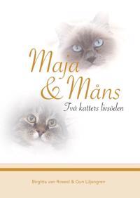 Maja & Måns : två katters livsöden