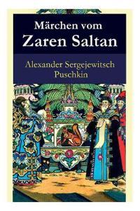 M rchen Vom Zaren Saltan - Vollst ndige Deutsche Ausgabe