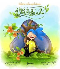 Selma och apelsinen (svenska/arabiska)