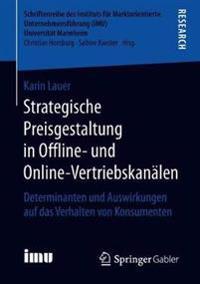 Strategische Preisgestaltung in Offline Und Onlinevertriebskanälen