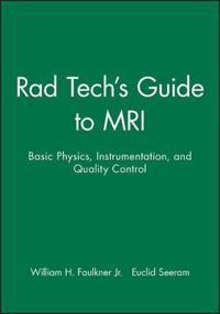 Rad Tech's Guide to Mri