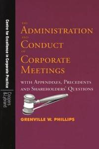 The Administration and Conduct of Corporate Meetings