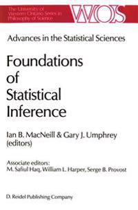 Advances in the Statistical Sciences: Foundations of Statistical Inference