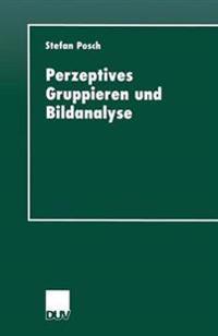 Perzeptives Gruppieren Und Bildanalyse