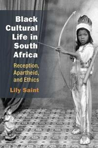 Black Cultural Life in South Africa