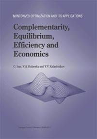 Complementarity, Equilibrium, Efficiency and Economics