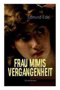 Frau Mimis Vergangenheit (Kriminalroman)