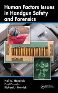 Human Factors Aspects of Handgun Safety and Forensics