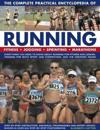 Complete practical encyclopedia of running - fitness, jogging, sprinting an