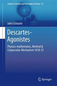 Descartes-Agonistes