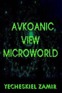 Avkoanic View Microworld