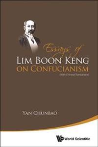 Essays of Lim Boon Keng on Confucianism