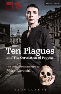 Ten Plagues and the Coronation of Poppea
