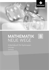 Mathematik Neue Wege 8. Lösungen. Saarland