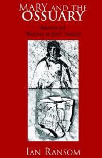 Mary and the Ossuary