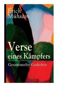 Verse Eines K mpfers: S mtliche Gedichte