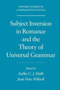 Subject Inversion in Romance and the Theory of Universal Grammar
