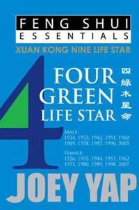 Feng Shui Essentials -- 4 Green Life Star