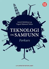 Teknologi og samfunn - Astrid Myklebust, Vegard Mjøsund Talmo | Ridgeroadrun.org