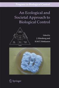 An Ecological and Societal Approach to Biological Control