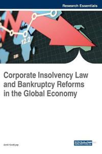 Corporate Insolvency Law and Bankruptcy Reforms in the Global Economy