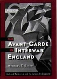 The Avant-Garde in Interwar England